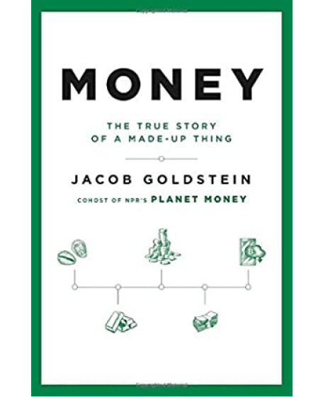 Money: The True Story of a Made-Up Thing – E-Book