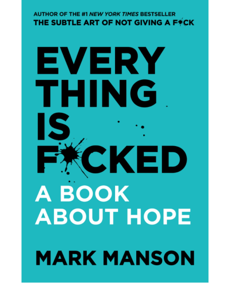 Everything Is F*cked – Paper Book